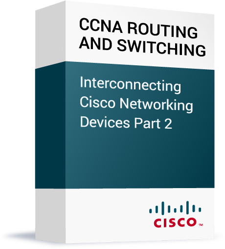 Cisco_CCNA-Routing-and-Switching_Interconnecting-Cisco-Networking-Devices-Part-2.png