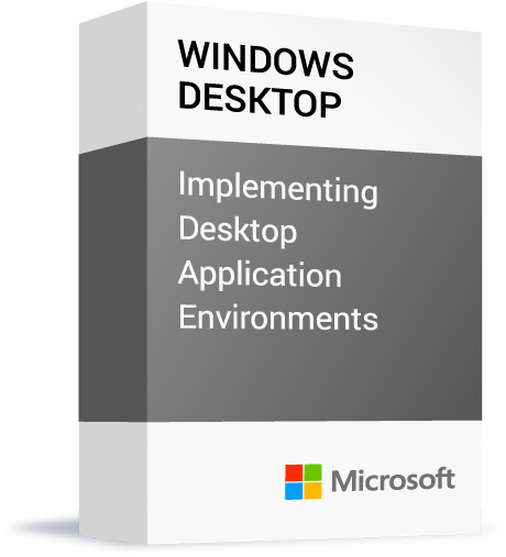 Microsoft_Windows-Desktop_Implementing-Desktop-Application-Environments.png