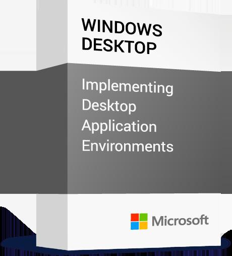 Microsoft_Windows-Desktop_Implementing-Desktop-Application-Environments.png