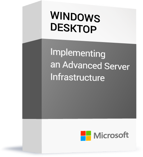 Microsoft_Windows-Desktop_Implementing-an-Advanced-Server-Infrastructure.png