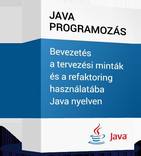Programozasi-nyelvek_Java-programozas_Bevezetes-a-tervezesi-mintak-es-a-refaktoring-hasznalataba-Java-nyelven.png