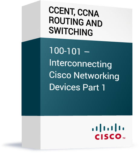 Cisco-CCENT-CCNA-Routing-and-Switching-100-101-Interconnecting-Cisco-Networking-Devices-Part-1.png