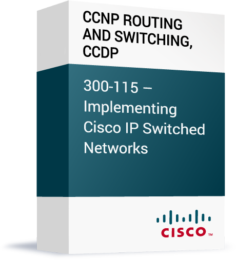 Cisco-CCNP-Routing-and-Switching-CCDP-300-115-Implementing-Cisco-IP-Switched-Networks.png