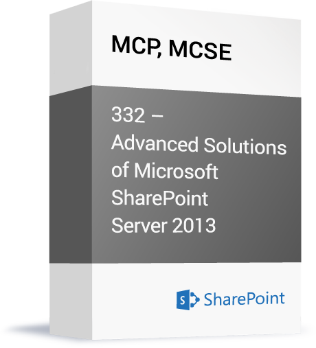 Microsoft-MCP-MCSE-332-Advanced-Solutions-of-Microsoft-SharePoint-Server-2013.png