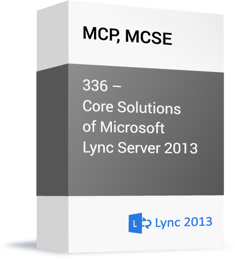 Microsoft-MCP-MCSE-336-Core-Solutions-of-Microsoft-Lync-Server-2013.png
