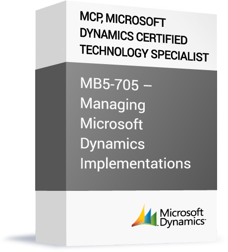 Microsoft-MCP-Microsoft-Dynamics-Certified-Technology-Specialist-MB5-705-Managing-Microsoft-Dynamics-Imp.png