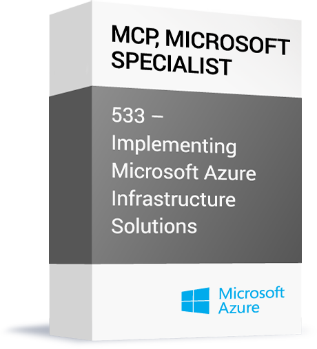 Microsoft-MCP-Microsoft-Specialist-533-Implementing-Microsoft-Azure-Infrastructure-Solutions.png