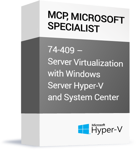 Microsoft-MCP-Microsoft-Specialist-74-409-Server-Virtualization-with-Windows-Server-Hyper-V-and-System.png