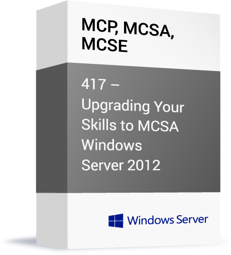Microsoft-MCP-MCSA-MCSE-417-Upgrading-Your-Skills-to-MCSA-Windows-Server-2012.png
