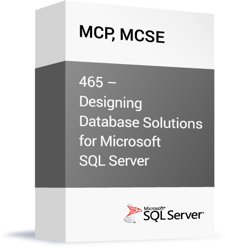 Microsoft-MCP-MCSE-465-Designing-Database-Solutions-for-Microsoft-SQL-Server.png